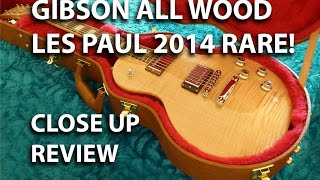 Gibson Les Paul All Wood Closeup Review Rare Guitar of 150 Made : tonymckenziecom