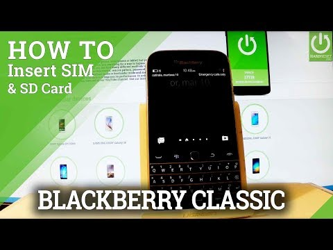 Insert SIM & SD in BLACKBERRY Classic - Install SIM Card / Use Micro SD