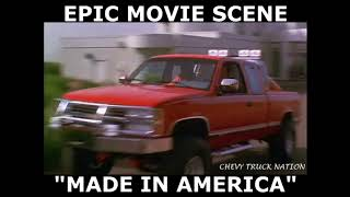 Made in America (Chevy Truck Scene)