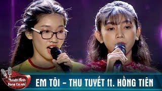 Giọng hát nhí Thu Tuyết - Hồng Tiên chinh phục trái tim với Em Tôi | Tuyệt Đỉnh Song Ca Nhí Tập 3