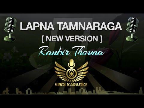 Ranbir Thouna - Lapna Tamnaraga : NEW (Manipuri Karaoke | Instrumental | Track)