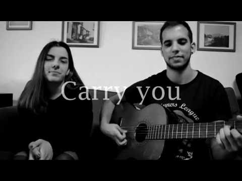 Carry you - The Native Sibling ft. Alice Rodríguez&Roberto Alonso (Cover)
