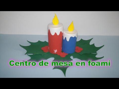 C mo hacer centro de mesa con velas en foami youtube - Centro navideno de mesa ...