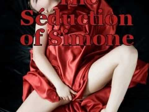 The Seduction of Simone