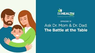 Ask Dr. Mom and Dr. Dad: Raising Healthy Kids in an Unhealthy World