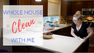 WHOLE HOUSE CLEAN WITH ME // EXTREME CLEANING MOTIVATION