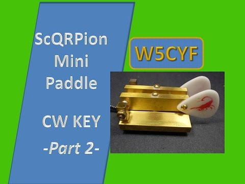 Arizona ScQRPion CW Paddle-Part 2 of 2