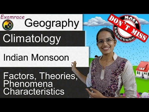 Indian Monsoon - Factors, Theories, Phenomena & Characteristics