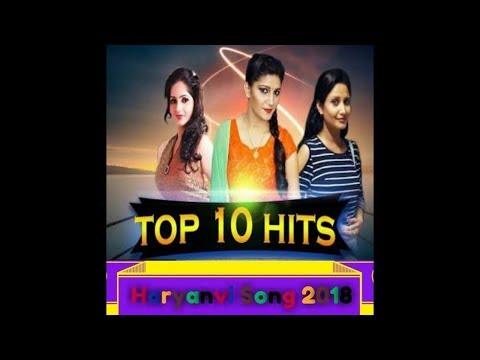 Top 10 Haryanvi Hits songs 2018