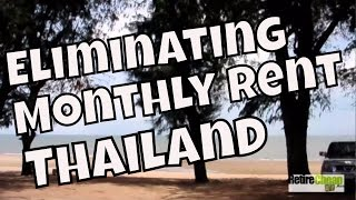Thailand - Eliminating Monthly Rent