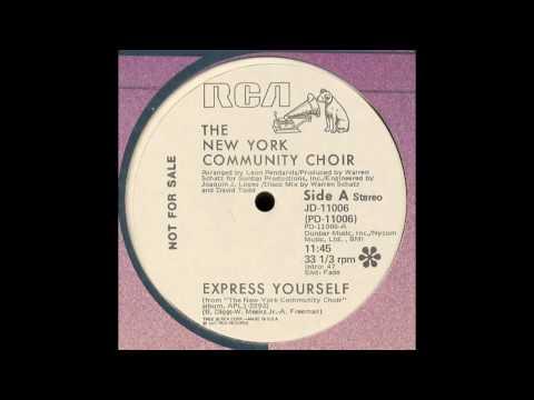 New York Community Choir - Express Yourself