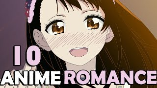 ? Mi Top 10 Animes Romance ?