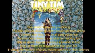 Watch Tiny Tim Stay Down Here Where You Belong video