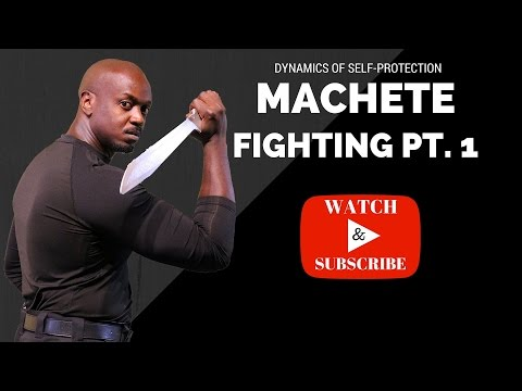 Machete Fighting Concepts Pt. 1