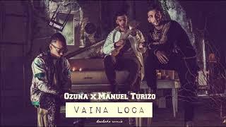 Ozuna X Manuel Turizo Vaina Loca Dj Tronky Bachata Remix