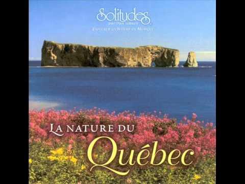La Nature du Québec - Dan Gibson's Solitudes [Full Album]