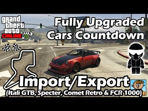 Fastest Import/Export DLC Vehicles (Itali, Specter, Comet & FCR) - Best Upgraded Cars In GTA Online