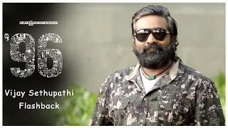 96 Vijay Sethupathi Flashback | 96 Movie | Govind Vasantha | C. Prem Kumar