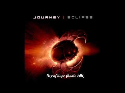 CITY OF HOPE (JOURNEY) RADIO EDIT