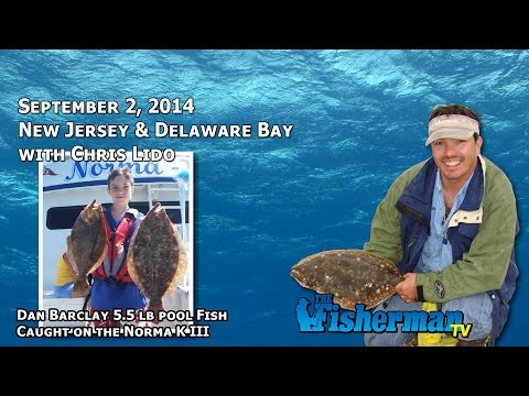 September 2, 2014 New Jersey/Delaware Bay Fishing Report with Chris Lido