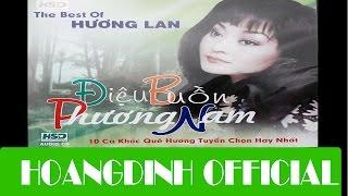 HUONG LAN - DA CO HOAI LANG [AUDIO/HOANGDINH OFFICIAL]   Album DIEU BUON PHUONG NAM