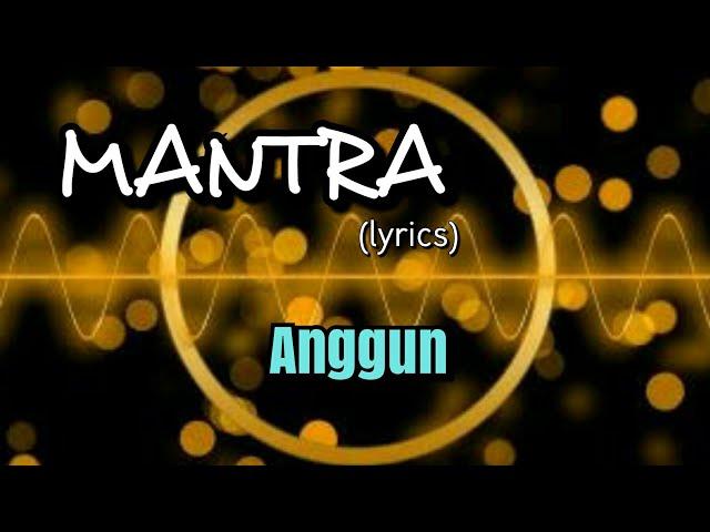 Mantra - Anggun lyrics