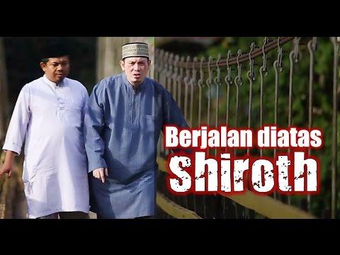 Ceramah Singkat : Berjalan Diatas Shiroth - Ustadz Ahmad Zainuddin, Lc