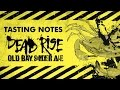 TASTING NOTES: Dead Rise OLD BAY Summer Ale