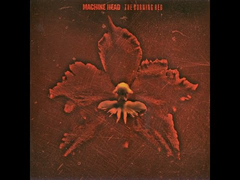 Machine Head - Buring Red