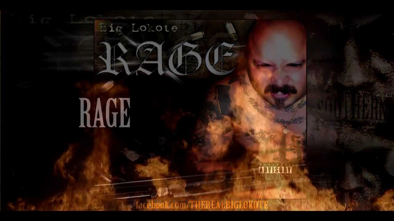 BIG LOKOTE - RAGE ALBUM LYRICS