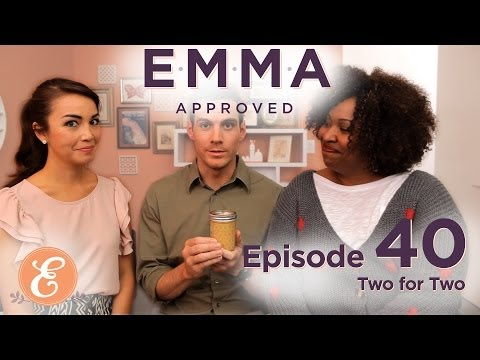 Two for Two - Emma Approved Ep. 40