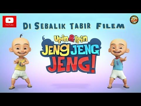 Di Sebalik Tabir Filem Upin & Ipin Jeng, Jeng, Jeng!