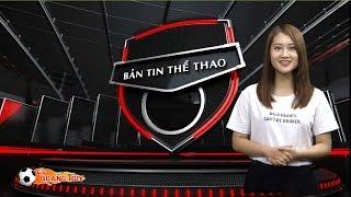 Video clip Bản tin Thể thao ngày 20/9/2015 | BLV Quang Huy