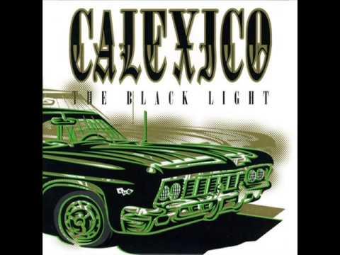 Calexico - Trigger