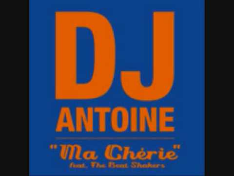 DJ Antoine feat. The Beat Shakers - Ma Cherie Music Videos