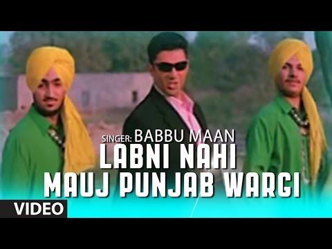 Labni Nahi Mauj Punjab Wargi | Babbu Maan | Rabb Ne Banaiyan...