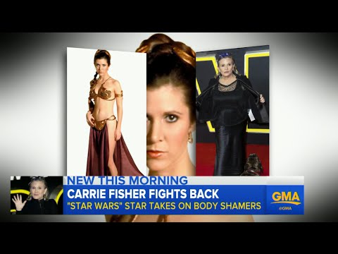 Carrie Fisher Speaks Out Against Body-Shamers