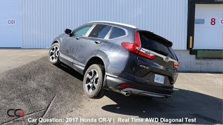 Real Time AWD Diagonal Test  2017 Honda CR-V | The MOST complete review: Part 6/8