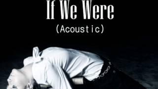 Watch Belinda If We Were Acoustic video