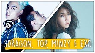 REACT GDRAGON E TOP, MINZY E EXO-K (K-POP)