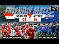 FULL HD!! INDONESIA SELECTION VS ISLANDIA (0 - 6) | FRIENDLY MATCH 11/1/2018 thumbnail