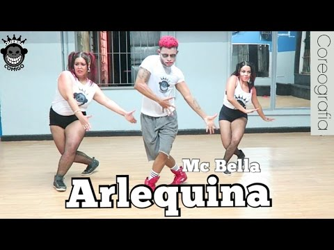 Arlequina - MC Bella  COREOGRAFIA #1