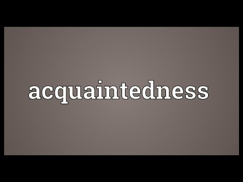 Header of acquaintedness