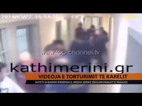 Videoja e torturimit të Karelit - Top Channel Albania - News - Lajme