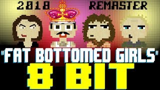 Fat Bottomed Girls 2018 Remaster 8 Bit Tribute To Queen The Bohemian Rhapsody Movie