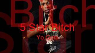 Watch Yo Gotti 5 Star Bitch video