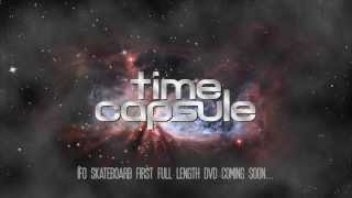 IFO SKATEBOARD : Time Capsule trailer 01