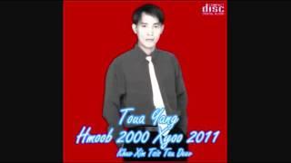 Toua Yang-Txhob Mus Nyoos from album (Khuv Xim Tsis Tau Deev)