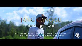 JANG GANGGU -_- SHINE OF BLACK