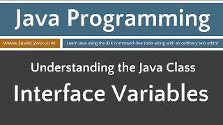 Learn Java Programming - Interface Variables (Fields) Tutorial Java 8+